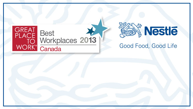 Nestlé Canada is a Great Place to Work®! <br>